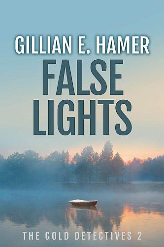 False Lights by Gillian Hamer